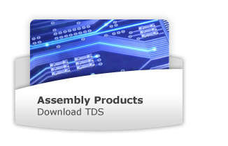 Electronic Assembly Products - Download TDS
